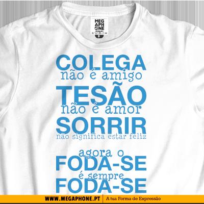 colega-nao-e-amigo-tesao-sorrir-tshirts