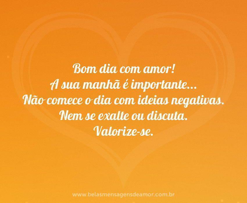 Bom Dia Pra Vc Amor: Bom Dia: Imagens E Frases