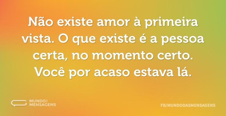 nao-existe-amor-a-primeira-vista-o-que-existe-e-a-pessoa-certa-no-kRy1K-w