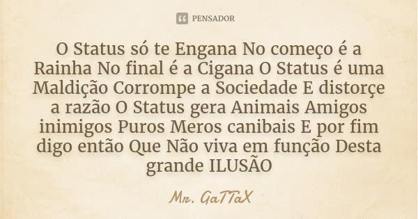 mr_gattax_o_status_so_te_engana_no_comeco_e_a_rainha_no_lv9jzno