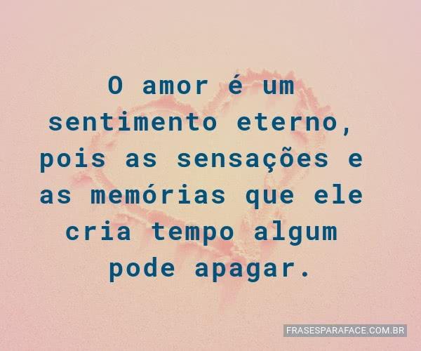 o-amor-e-um-sentimento-eterno-pois-as