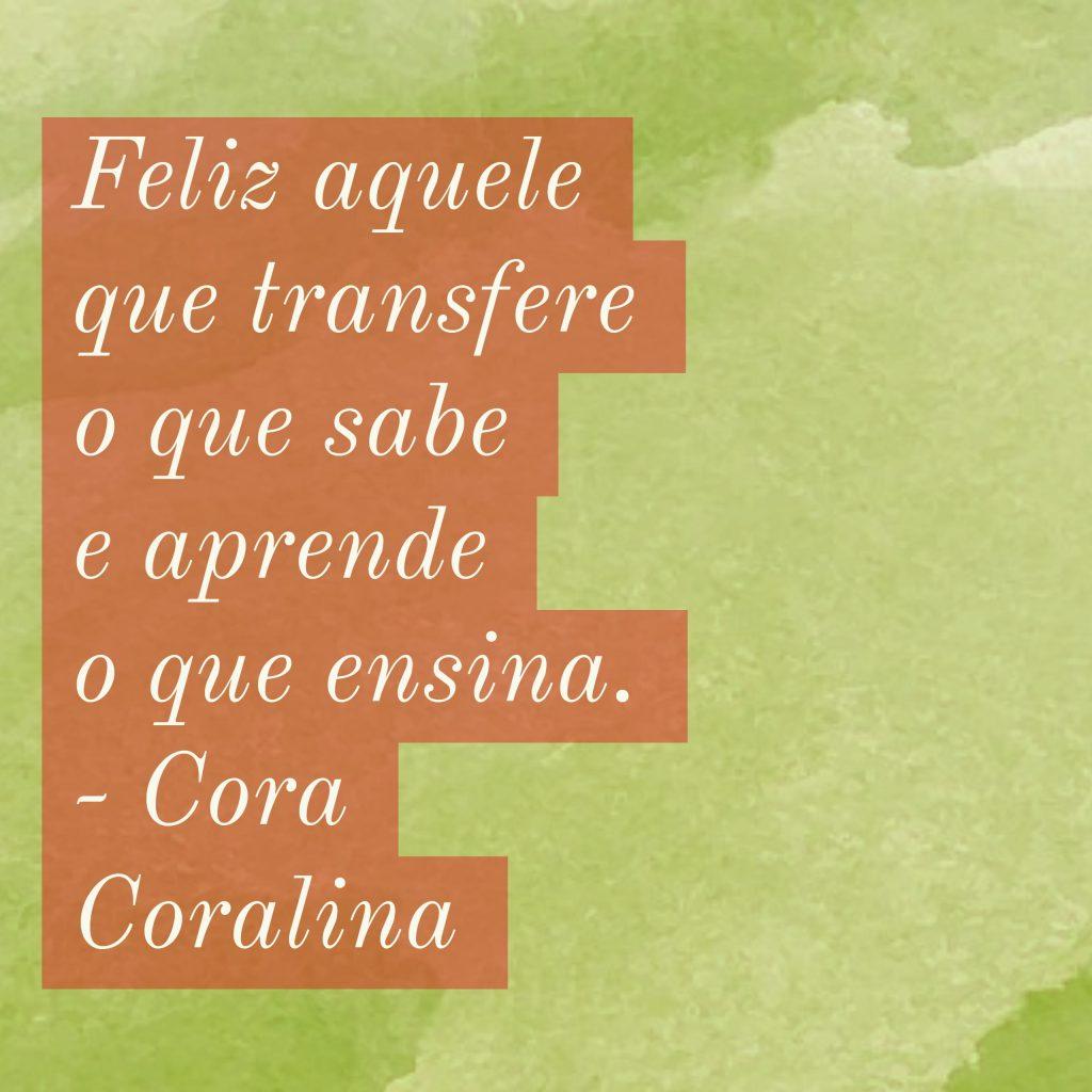 Frases De Bem Estar Mental Cora Coralina 1024x1024 1